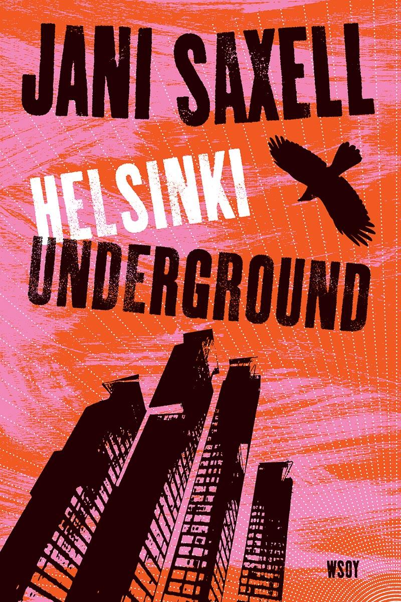 Helsinki Underground romaani